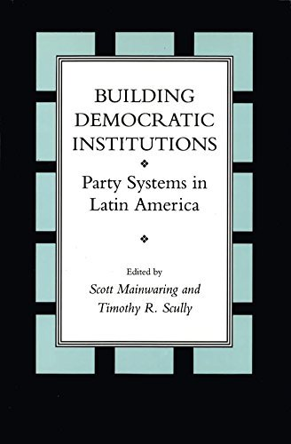 9780804723077: Building Democratic Institutions: Party Systems in Latin America
