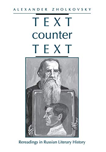 9780804723169: Text Counter Text: Rereadings in Russian Literary History