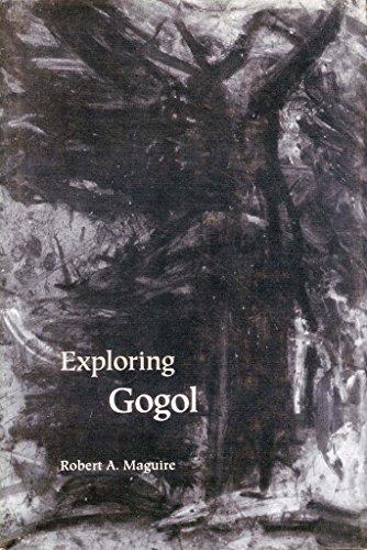 Exploring Gogol (Studies of the Harriman Institute): Maguire, Robert