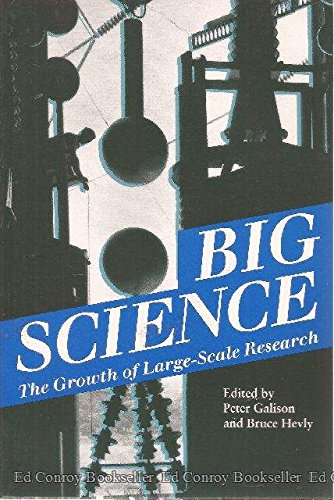 9780804723350: Big Science: The Growth of Large-Scale Research