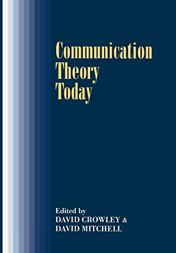9780804723480: Communication Theory Today (Stanford Studies in the New Political History)