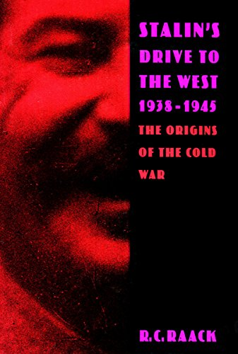9780804724159: Stalin's Drive to the West, 1938-1945: The Origins of the Cold War