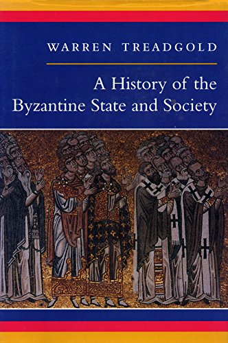 9780804724210: A History of the Byzantine State and Society