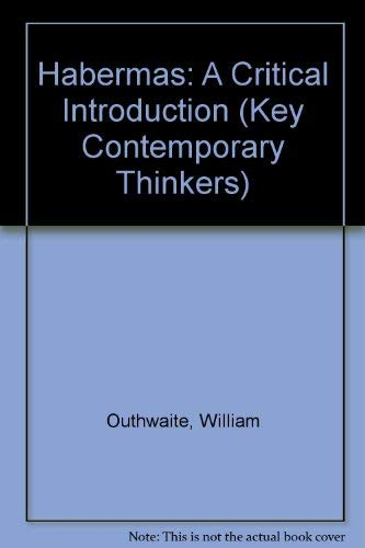 9780804724784: Habermas: A Critical Introduction (Key Contemporary Thinkers)
