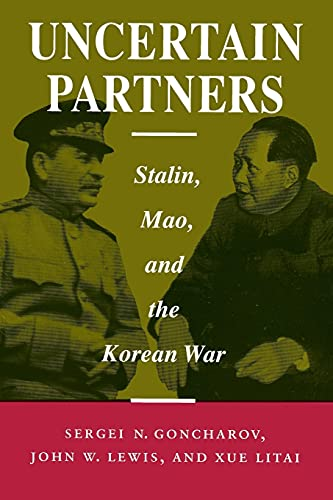 9780804725217: Uncertain Partners: Stalin, Mao, and the Korean War (Studies in Intl Security and Arm Control)