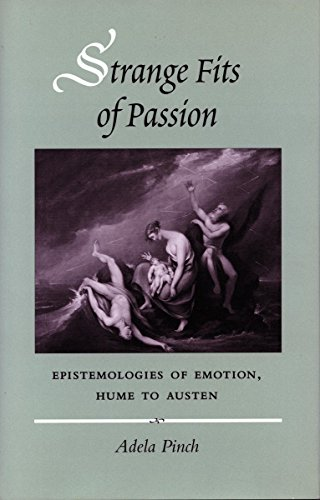 9780804725484: Strange Fits of Passion: Epistemologies of Emotion, Hume to Austen