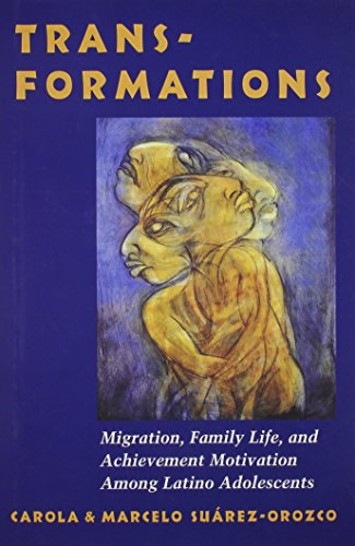 9780804725507: Transformations: Immigration, Family Life, and Achievement Motivation Among Latino Adolescents