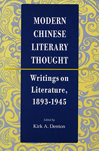 9780804725583: Modern Chinese Literary Thought: Writings on Literature, 1893-1945