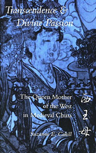 9780804725842: Transcendence and Divine Passion: The Queen Mother of the West in Medieval China