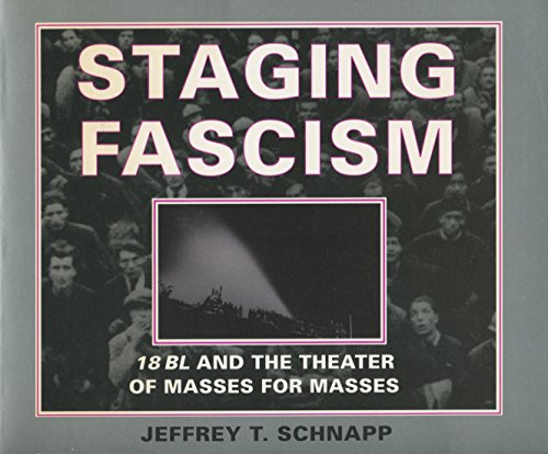 9780804726085: Staging Fascism: 18BL and the Theater of Masses for Masses