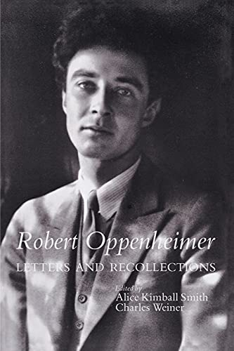 9780804726207: Robert Oppenheimer: Letters and Recollections (Stanford Nuclear Age Series)