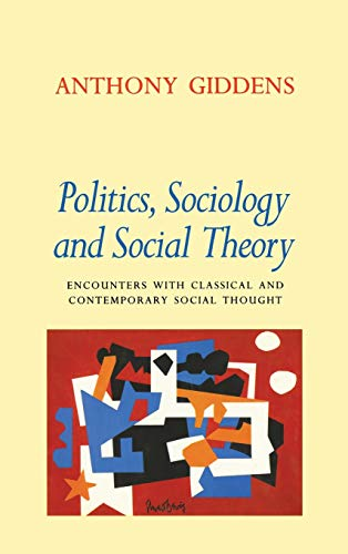 9780804726221: Politics, Sociology, and Social Theory: Encounters with Classical and Contemporary Social Thought