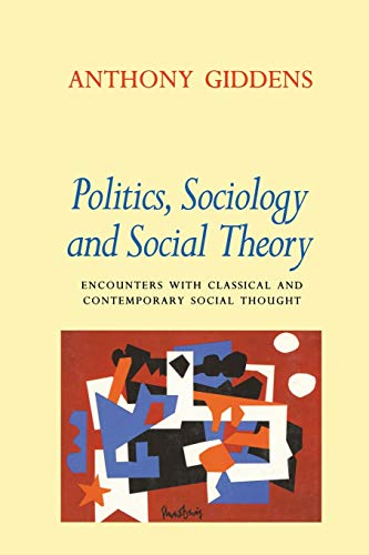 9780804726245: Politics, Sociology, and Social Theory: Encounters with Classical and Contemporary Social Thought