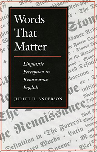 9780804726313: Words That Matter: Linguistic Perception in Renaissance English