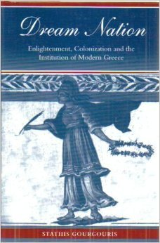 9780804726382: Dream Nation: Enlightenment, Colonization and the Institution of Modern Greece