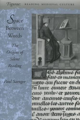 9780804726535: Space Between Words: The Origins of Silent Reading (Figurae: Reading Medieval Culture)