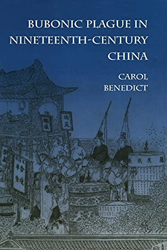 9780804726610: Bubonic Plague in Nineteenth-Century China