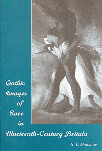 9780804726641: Gothic Images of Race in Nineteenth-Century England