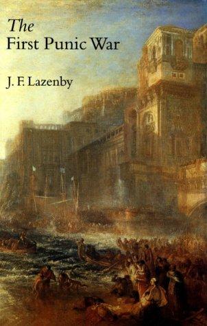 The First Punic War: Lazenby, John; Lazenby,