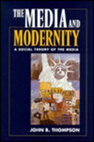 9780804726788: The Media and Modernity: A Social Theory of the Media
