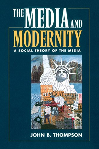 9780804726795: The Media and Modernity: A Social Theory of the Media