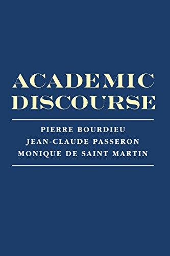 Academic Discourse: Linguistic Misunderstanding and Professorial Power: Pierre Bourdieu, Jean-Claude