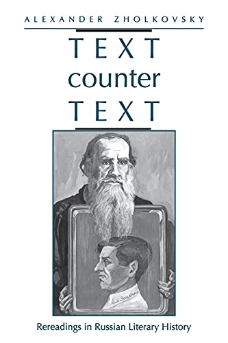 9780804727037: Text Counter Text: Rereadings in Russian Literary History