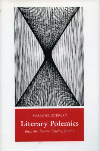 9780804727150: Literary Polemics: Bataille, Sartre, Valery, Breton