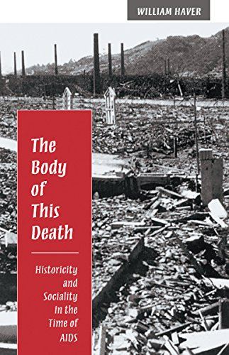9780804727167: The Body of This Death: Historicity and Sociality in the Time of AIDS