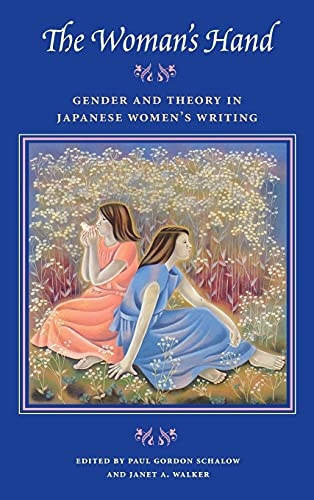 9780804727228: The Woman's Hand: Gender and Theory in Japanese Women's Writing