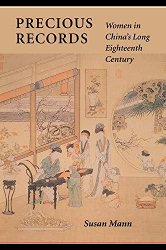 9780804727433: Precious Records: Women in China's Long Eighteenth Century