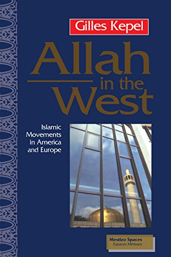 Allah in the West: Islamic Movements in America and Europe (Mestizo Spaces / Espaces Metisses)
