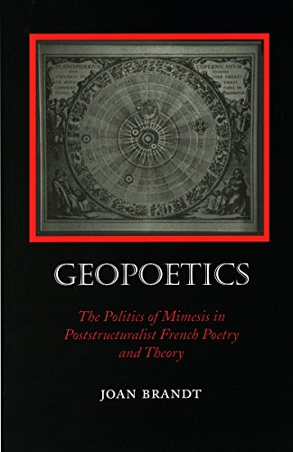 9780804727617: Geopoetics: Politics of Mimesis in Poststructuralist French Poetry and Theory