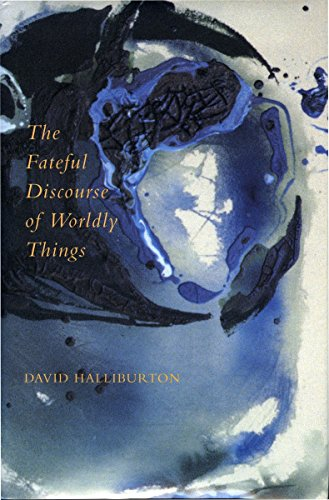 9780804727723: The Fateful Discourse of Worldly Things