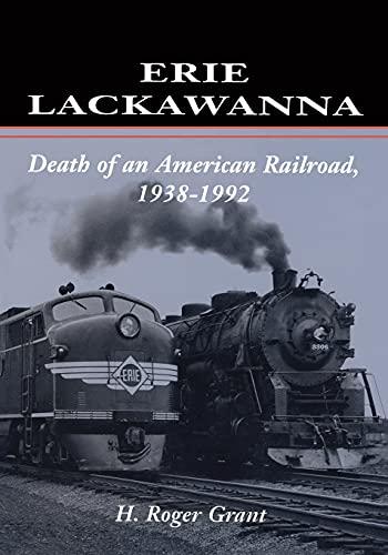 9780804727983: Erie Lackawanna: The Death of an American Railroad, 1938-1992