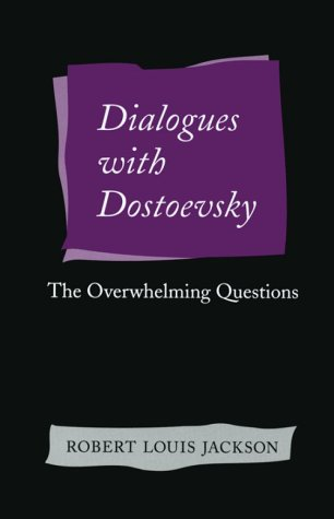 9780804728034: Dialogues With Dostoevsky: The Overwhelming Questions
