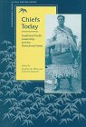 9780804728492: Chiefs Today: Traditional Pacific Leadership and the Postcolonial State (Contemporary Issues in Asia and the Pacific)