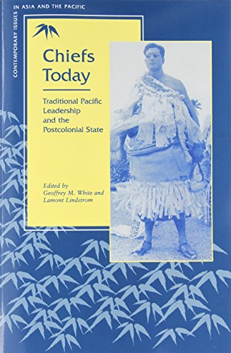Chiefs Today - East-West Center (Contemporary Issues: Editor-Geoffrey M. White;