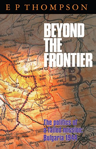 9780804728966: Beyond the Frontier: The Politics of a Failed Mission: Bulgaria 1944