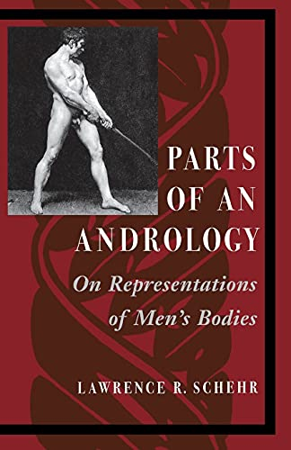 9780804729208: Parts of an Andrology: On Representations of Men's Bodies