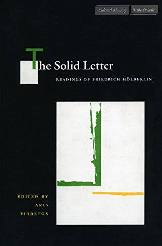 9780804729437: The Solid Letter: Readings of Friedrich Hölderlin (Cultural Memory in the Present)