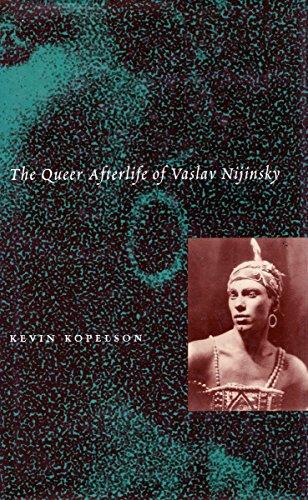 9780804729505: The Queer Afterlife of Vaslav Nijinsky