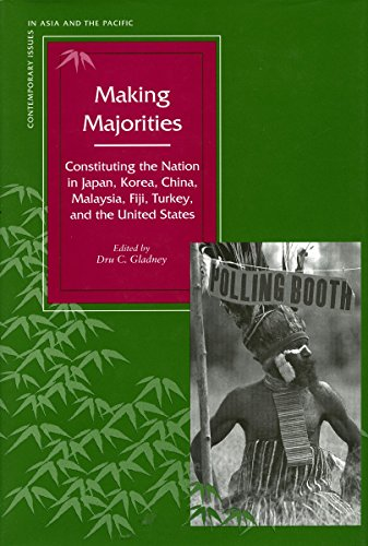 9780804730471: Making Majorities: Constituting the Nation in Japan, Korea, China, Malaysia, Fiji, Turkey, and the United States (Contemporary Issues in Asia and Pacific)