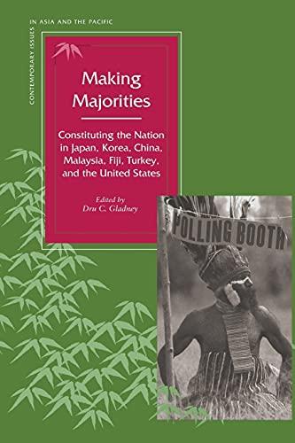 Making Majorities: Constituting the Nation in Japan,: Stanford University Press