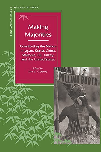 9780804730488: Making Majorities: Constituting the Nation in Japan, Korea, China, Malaysia, Fiji, Turkey, and the United States (Contemporary Issues in Asia and the Pacific)