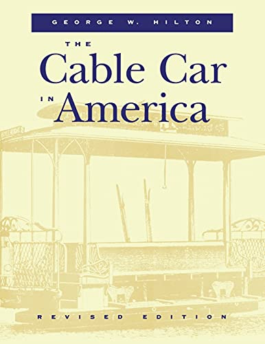 9780804730525: The Cable Car in America