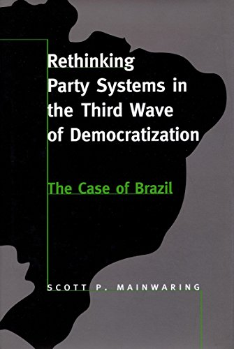 9780804730570: Rethinking Party Systems in the Third Wave of Democratization: The Case of Brazil