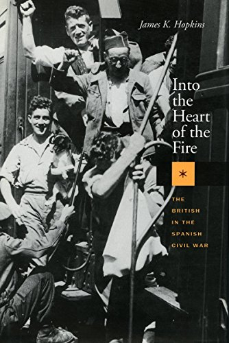 9780804731263: Into the Heart of the Fire: The British in the Spanish Civil War