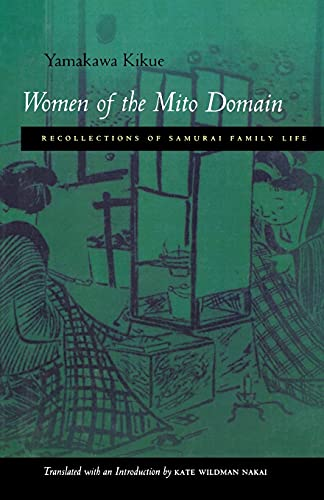 9780804731492: Women of the Mito Domain: Recollections of Samurai Family Life