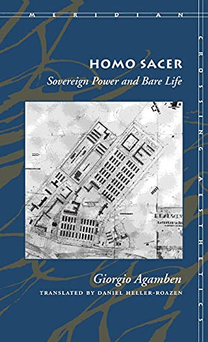 Homo Sacer: Sovereign Power and Bare Life (Meridian: Crossing Aesthetics) (0804732175) by Agamben, Giorgio